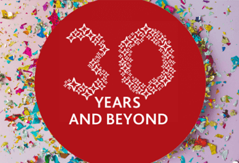 30 Years and Beyond - celebrating our 30th anniversary